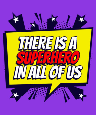 T-Shirt Design Maker with a Super Hero-Inspired Quote 3461a