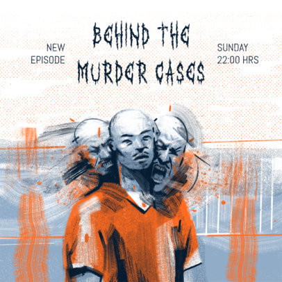 Podcast Cover Maker Featuring a Grunge Design for a Murder Cases Show 4359f