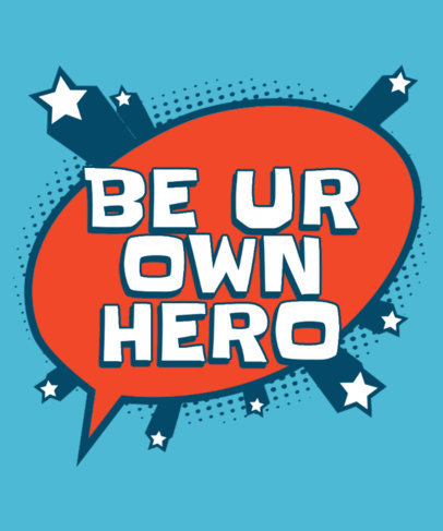 Superhero-Themed Quote T-Shirt Design Creator with a Speech Balloon Graphic 3461j
