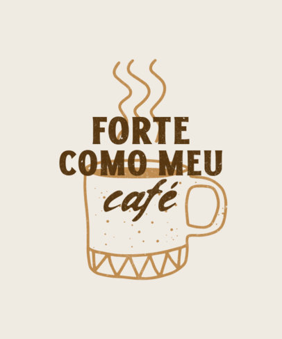 T-Shirt Design Generator for Coffee Enthusiasts Featuring a Quote in Portuguese 4004e-el1