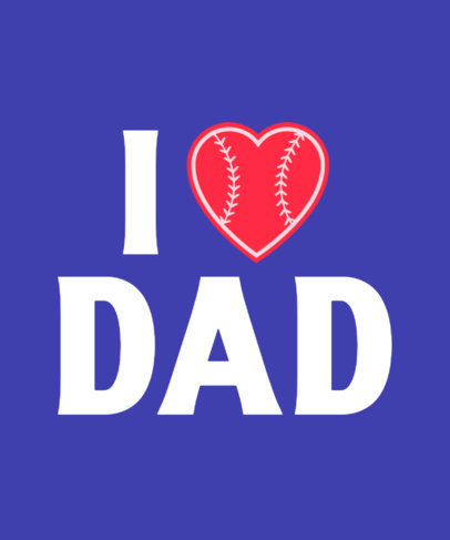 Quote T-Shirt Design Maker for Father's Day with a Baseball-Style Heart a27b 3768