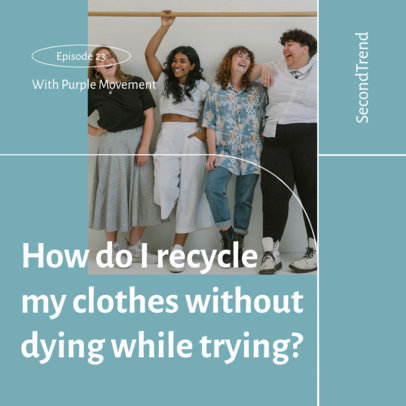 Podcast Cover Maker for an Episode About Recycling Clothes 4078a-el1
