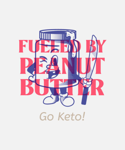 T-Shirt Design Creator for Keto Diet Enthusiasts 3829d