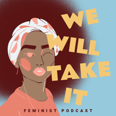 Feminism-Themed Podcast Cover Maker Featuring Women Illustrations 4518