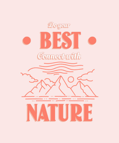 T-Shirt Design Template Featuring a Quote About Reconnecting With Nature 3964d