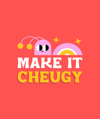 T-Shirt Design Maker Featuring a Funny Character with a Cheugy Quote 3999e