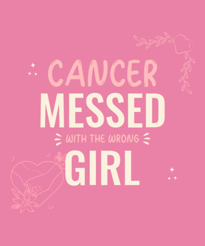 T-Shirt Design Creator for a Breast Cancer Warrior Featuring a Supportive Quote 4060g