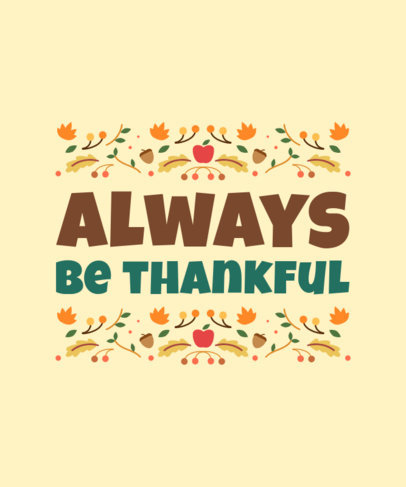 Illustrated T-Shirt Design Template for Thanksgiving with a Customizable Quote 4124c