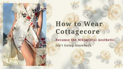 Classy YouTube Thumbnail Template for a Fashion Guru Talking About Cottagecore 4098d