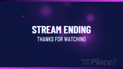 Twitch Streaming Ending Video Maker with Loop Animation 1579