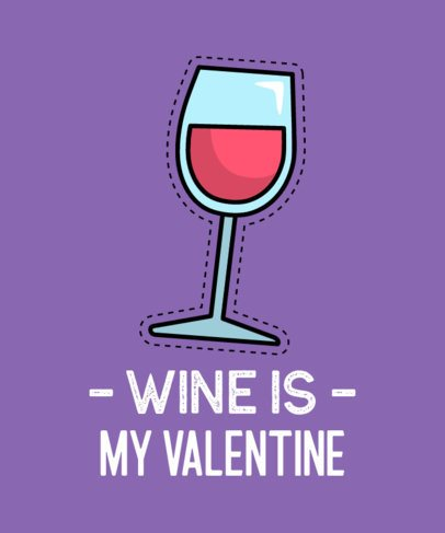 Anti-Valentine's Day T-Shirt Design Maker for a Wine Lover 648c-el1