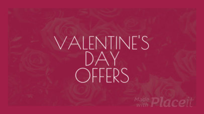 Facebook Cover Video for a Valentine's Day Promotion 2040