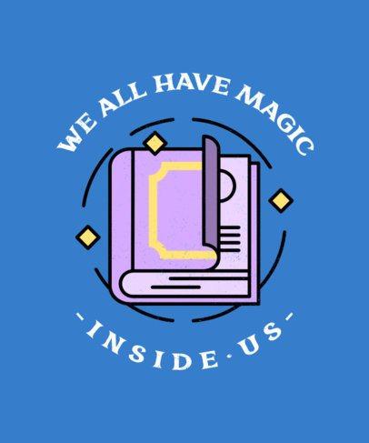 T-Shirt Design Generator Featuring a Magic Quote 476c-el1