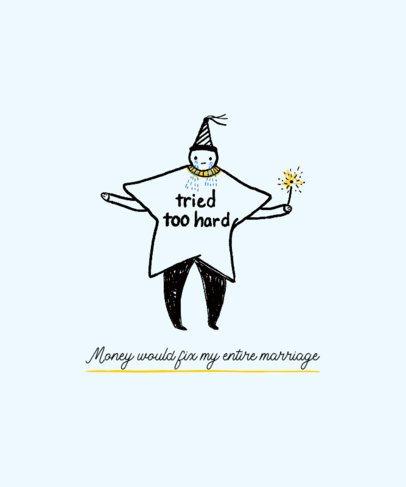Ironic T-Shirt Design Maker Featuring a Cheerless Doodle 2335l