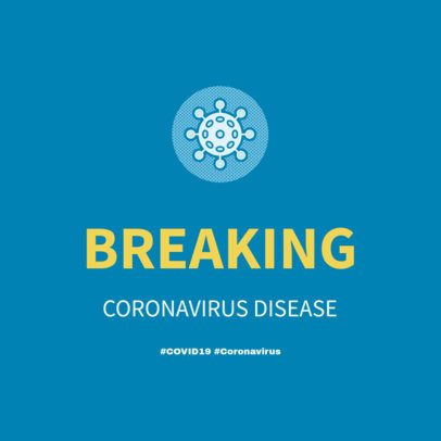 Breaking News Instagram Post Template for a COVID-19 Awareness 2170d