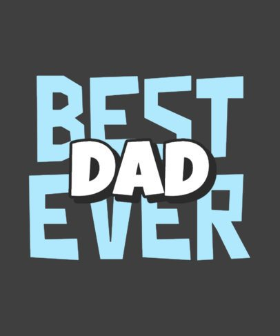T-Shirt Design Maker for Father's Day Featuring a Bold Typography 2114l-2614
