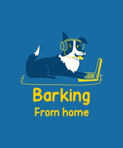 T-Shirt Design Maker with a Dog Working From Home 2736a