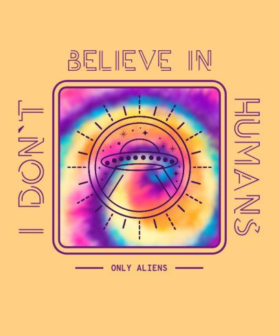 Colorful Alien-Themed T-Shirt Design Maker with a Fun Quote 2764h