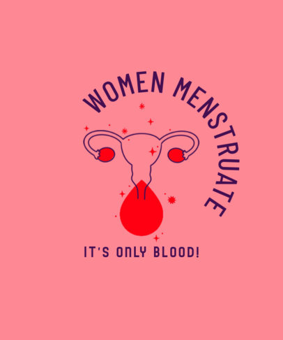 T-Shirt Design Maker Featuring a Menstrual Quote 3126f