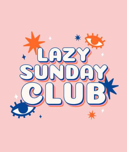 Retro T-Shirt Design Creator for a Lazy Sunday Club 3148c