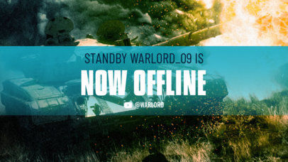 Offline Banner Maker for Twitch Streamers Featuring a War Tank Graphic 3224g