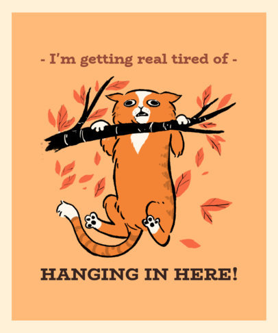 Hang in There T-Shirt Design Maker Featuring an Illustration of a Cat 3245a
