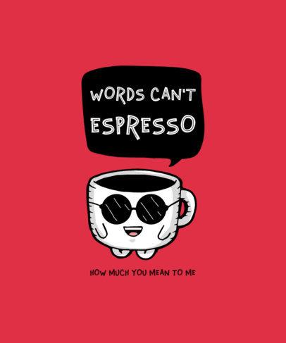Colorful T-Shirt Design Maker with a Cool Espresso Cup Cartoon 3526e-el1