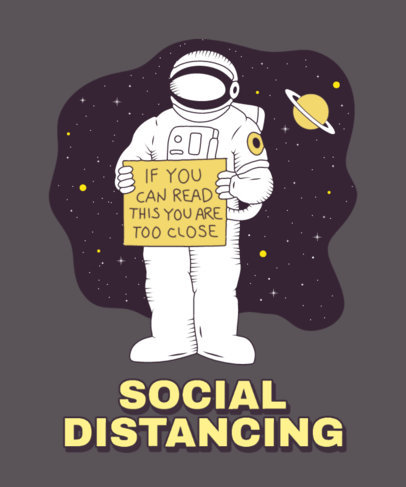 T-Shirt Design Maker with a Graphic of a Social Distancing Astronaut 3380d