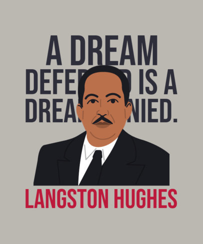 Illustrated T-Shirt Design Template for Black History Month Featuring a Quote by Langston Hughes 3409h