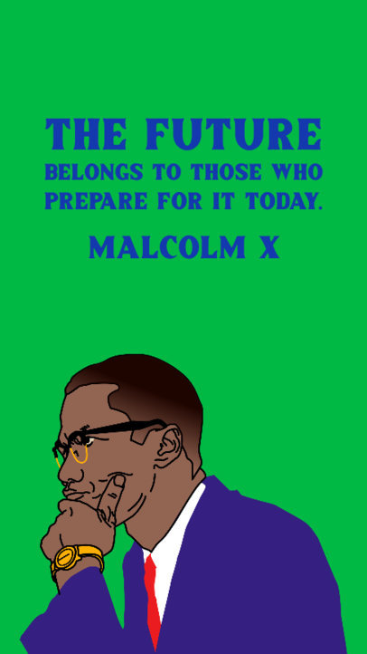 Instagram Story Creator Featuring a Quote by Malcom X for Black History Month 3413f