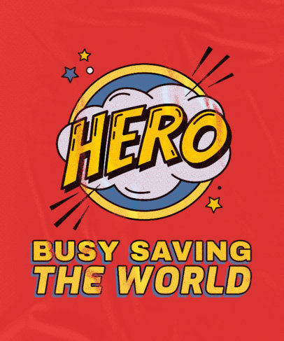 Superhero-Themed T-Shirt Design Maker with a Cool Quote 3462h