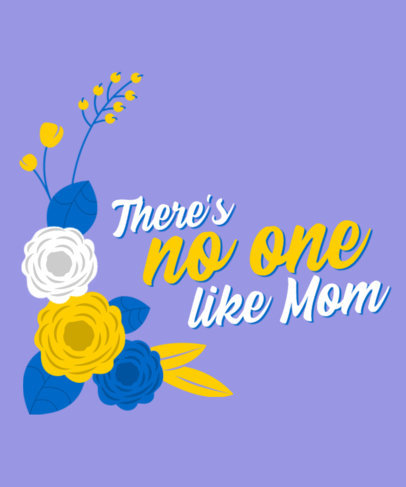 Floral T-Shirt Design Maker with a Mother's Day-Related Text 3477f