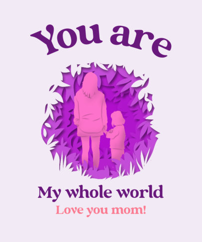 Illustrated T-Shirt Design Maker with Mothers Day Messages 3478b