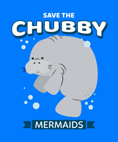 T-Shirt Design Generator with a Graphic of a Chubby Manatee 3495b