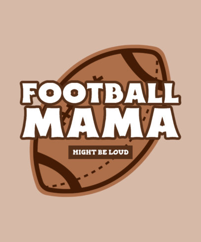 Sports T-Shirt Maker Featuring a Football Mom Quote 3515c