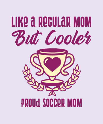 T-Shirt Design Template for a Cool Mom Featuring a Trophy Clipart 3516e
