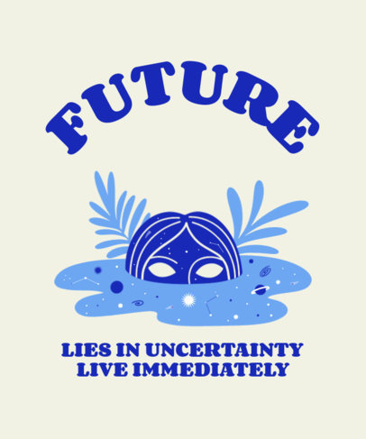 Mystical T-Shirt Design Maker With a Quote on the Future 3580d