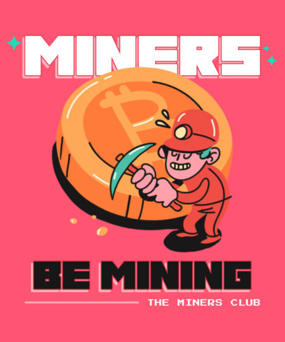 Trading-Themed T-Shirt Design Maker with a Character Mining 3584a